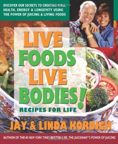 Download Live Foods, Live Bodies! pdf epub