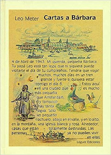 Cartas a Barbara (Spanish Edition): Leo Meter: 9788485334643 ...