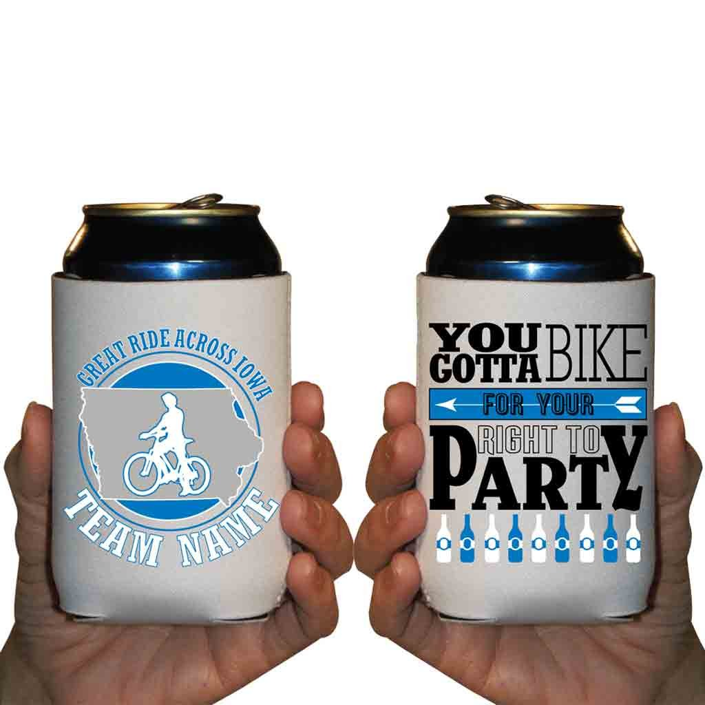 Custom Bike Team Can Cooler Sleeves- You Gotta Bike For Your Right To Party Pack 12-16oz Can/Bottles Great For Iowa Bicycle Trips (96)