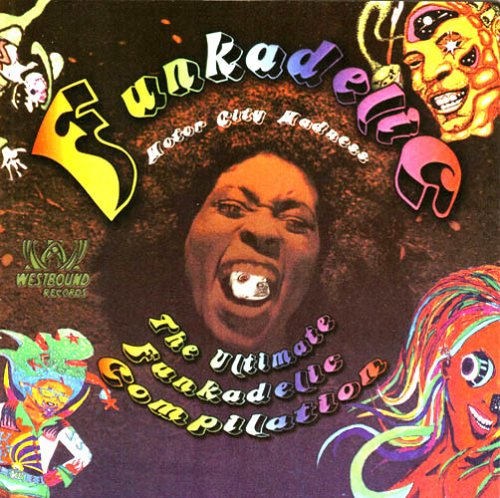 Price comparison product image Motor City Madness: The Ultimate Funkadelic Westbound Compilation