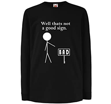 a2bb9fdab Starlite-Unisex Kids Funny T Shirts-Not A Good Sign-Funny Tshirts-Funny  Gifts: Amazon.co.uk: Clothing