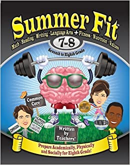 Summer Fit Seventh to Eighth Grade: Math, Reading, Writing, Language Arts + Fitness, Nutrition and Values by Veronica Brand (2013-04-16)