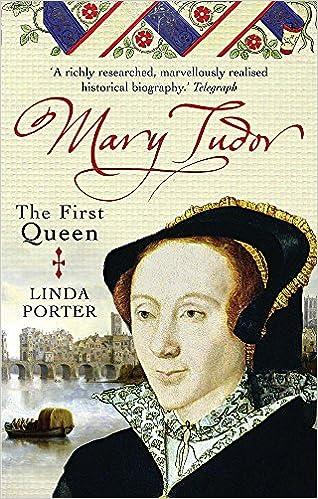 Mary Tudor: The First Queen: Amazon.de: Linda Porter: Fremdsprachige ...