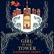 The Girl in the Tower: Winternight, Book 2 | Katherine Arden