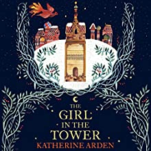 The Girl in the Tower: Winternight, Book 2 Audiobook by Katherine Arden Narrated by Kathleen Gati