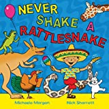 Never Shake a Rattlesnake, Michaela Morgan, 0330512293