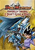 Duel Masters - Frankly Shobu, I Don't Give a Duel
