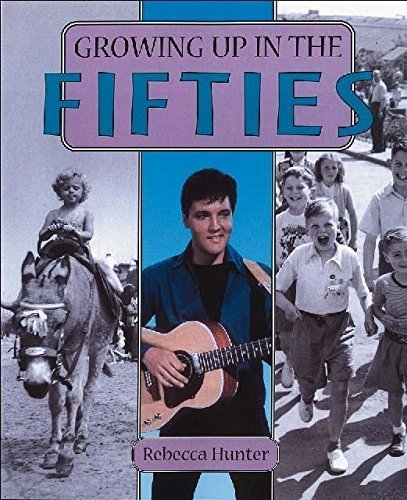 Download Growing Up in the Fifties by Rebecca Hunter (2002-05-16) ebook