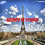 History of France | Jacob Hailey