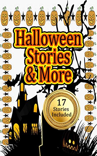 Halloween Stories & More: Fall Time Stories for Kids and Early Teens (Halloween Party Story and other fun to read short stories) -