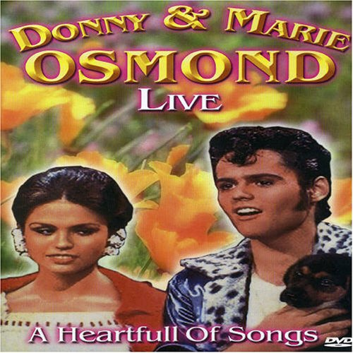 Donny & Marie Osmond: Live- A Heartful of Songs (Donny Dvd And Marie Osmond)