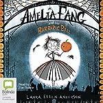 Amelia Fang and the Barbaric Ball: Amelia Fang, Book 1 | Laura Ellen Anderson
