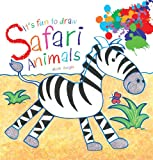 It's Fun to Draw Safari Animals, Mark Bergin, 1616084774