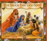 The Savior That God Sent, Kelly A. Rainbolt, 0570070953