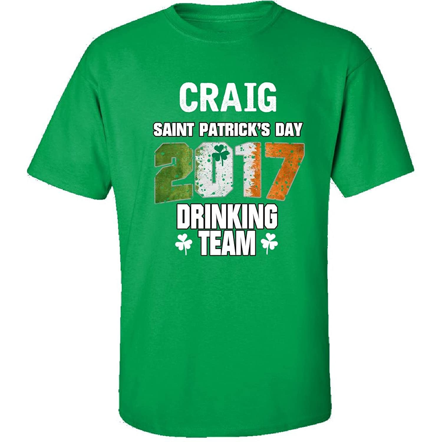 Craig Irish St Patricks Day 2017 Drinking Team - Adult Shirt