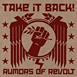 Rumors Of Revolt by Take It Back (2009-08-18)