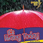 It's Rainy Today | Kristin Sterling