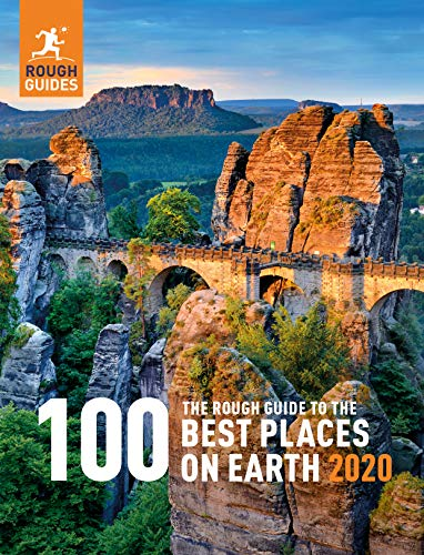 The Rough Guide to the 100 Best Places on Earth 2020 (Rough Guide Inspirational) (The Best Place For)