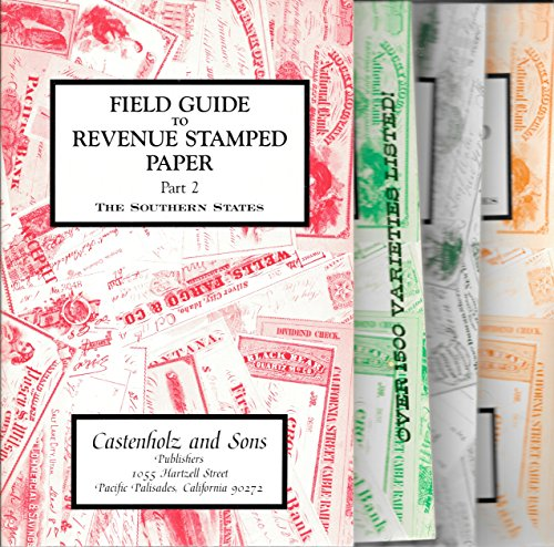 Field Guide to Revenue Stamped Paper Parts 1 to Part 7