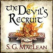 The Devil's Recruit: Alexander Seaton, book 4 | S. G. MacLean