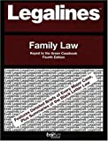Legalines on Family Law,- Keyed to Areen, Neville, Jonathon, 0314147497