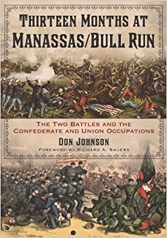 ??DOC?? Thirteen Months At Manassas/Bull Run: The Two Battles And The Confederate And Union Occupations. confirm BRONSTED square fiction Palmas