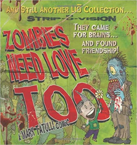 Download E Books Zombies Need Love Too And Still Another Lio Collection PDF