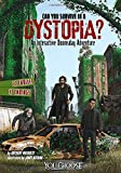 img - for Can You Survive in a Dystopia?: An Interactive Doomsday Adventure (You Choose: Doomsday) book / textbook / text book