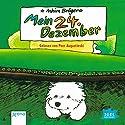Mein 24. Dezember Hörbuch von Achim Bröger Gesprochen von: Peer Augustinski