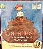Carancal: Ang Bayaning Isang Dangkal (The Tiny Hero)