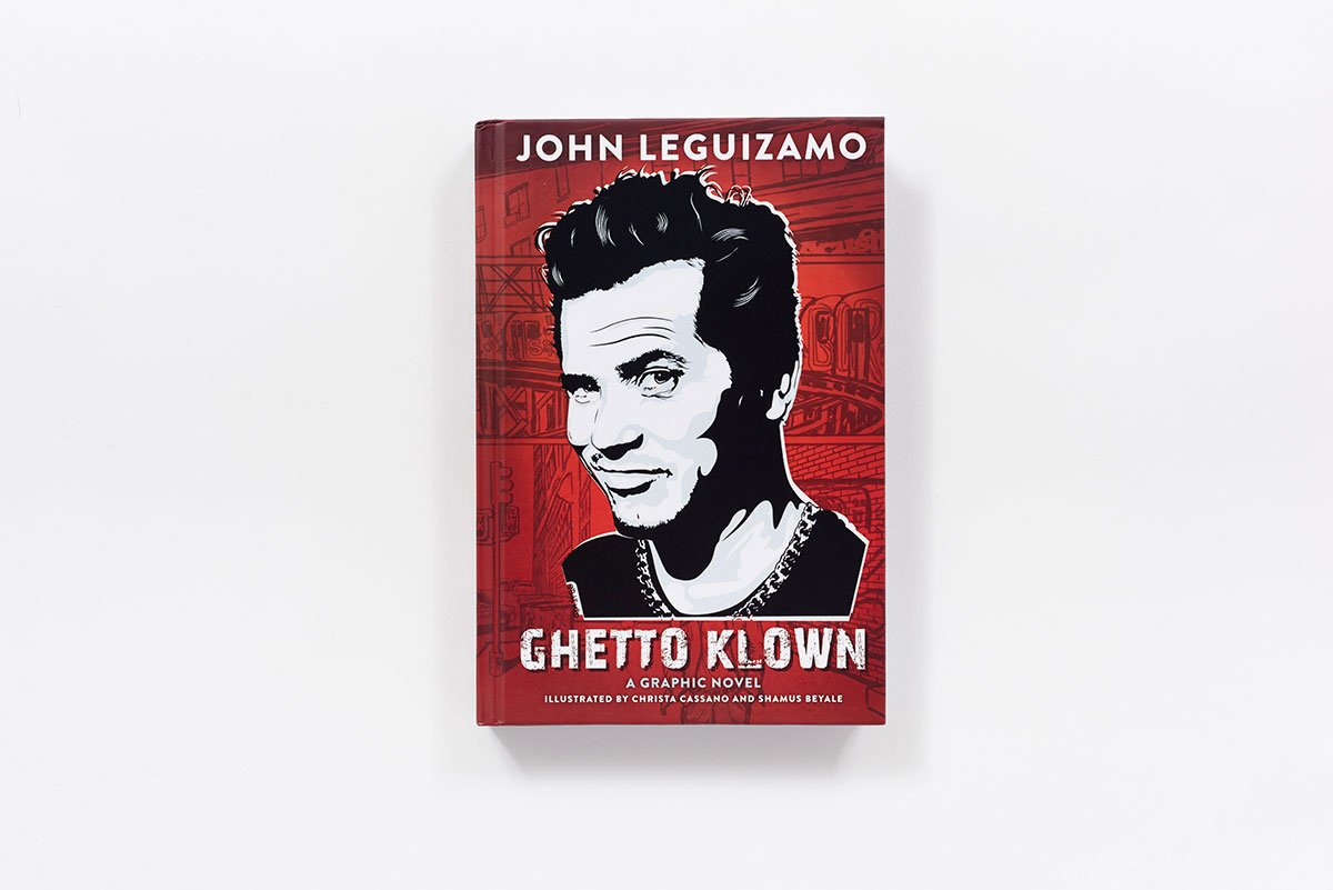 Ghetto Klown: John Leguizamo, Christa Cassano, Shamus Beyale ...