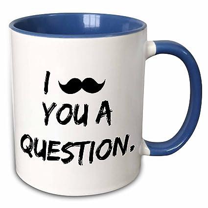 Amazon com: 3dRose Xander funny quotes - I moustache you a