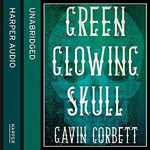Green Glowing Skull Hörbuch