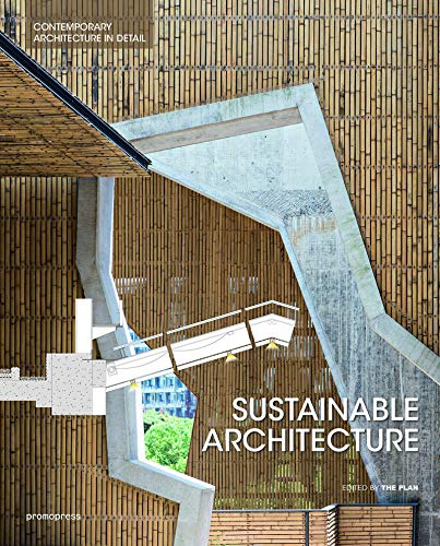Sustainable Architecture (Contemporary Architecture in D) The Plan
