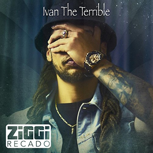 Ziggi Recado-Ivan The Terrible-CDEP-FLAC-2016-YARD Download