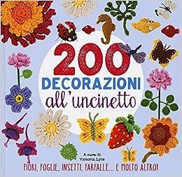 Amazonit 200 Decorazioni Alluncinetto V Lyle Libri