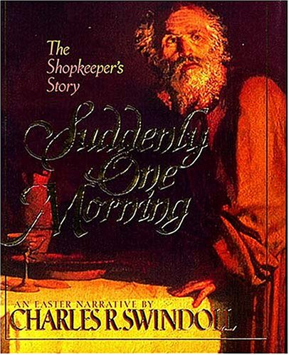 Suddenly One Morning: The Shopkeeper's Story: An Easter Narrative]()