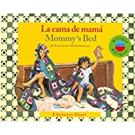 La cama de mama / MommyS Bed (Ponte Poronte) (Spanish and English Edition