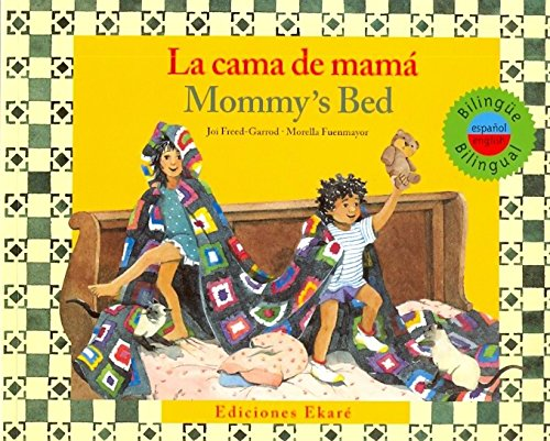 La cama de mama / MommyS Bed (Ponte Poronte) (Spanish and English Edition) Paperback – February 1, 2011
