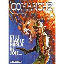 Diable hurla de joie (le) comanche 09