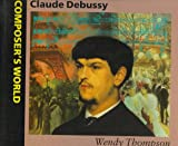 Claude Debussy, Wendy Thompson, 0670844829