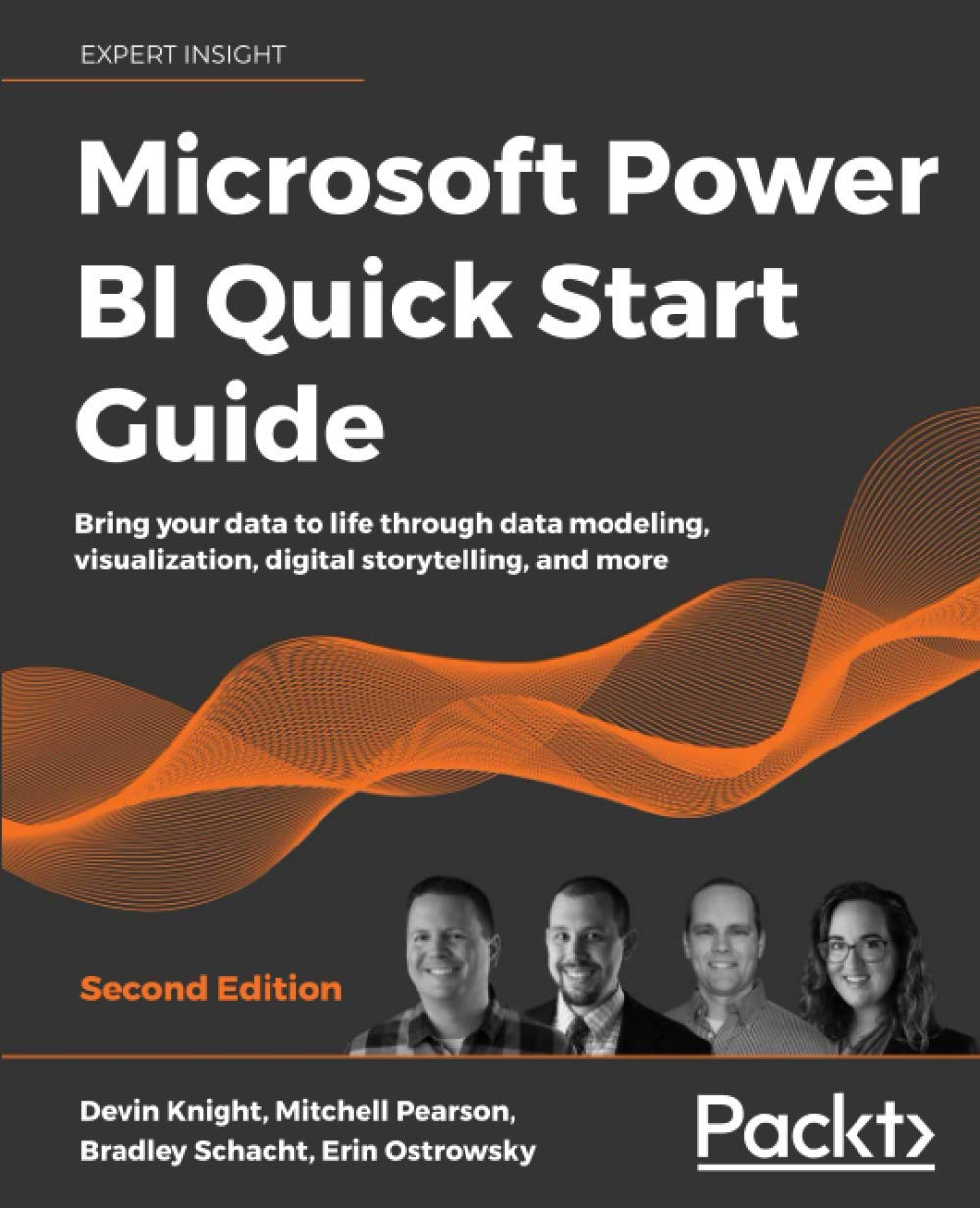 Microsoft Power BI Quick Start Guide: Bring your knowledge to lifestyles thru knowledge modeling, visualization, virtual storytelling, and extra, second Edition