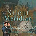Silent Meridian: Time Traveler Professor, Book 1 Audiobook by Elizabeth Crowens Narrated by Dominic Lopez