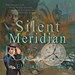 Silent Meridian: Time Traveler Professor, Book 1 | Elizabeth Crowens
