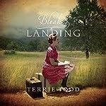 Bleak Landing | Terrie Todd