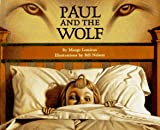 Paul and the Wolf, Margo Lemieux, 0382390997