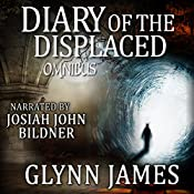 Diary of the Displaced Omnibus: Books 1-3 | Glynn James
