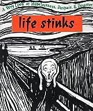 Life Stinks, Ariel Books Staff and Unknown, 0836231147