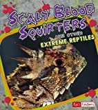 Scaly Blood Squirters, June Preszler, 142961269X