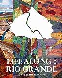 Life Along the Rio Grande: An Exhibition of Contemporary Art Quilts